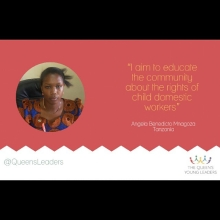 Meet Angela who promotes the rights of child domestic workers in Tanzania ‪#‎QueensYoungLeaders